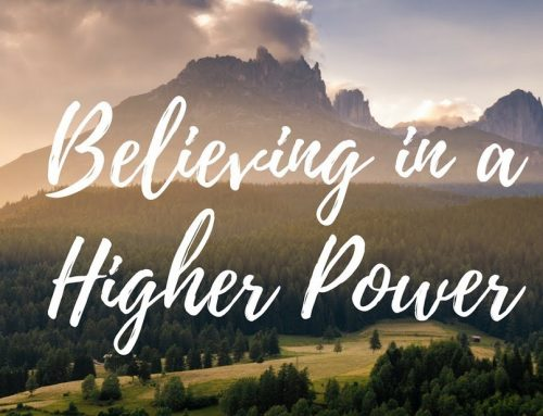 The God of Your Understanding – How to Define Your Higher Power
