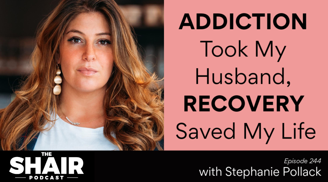 Addiction Took My Husband, Recovery Saved My Life