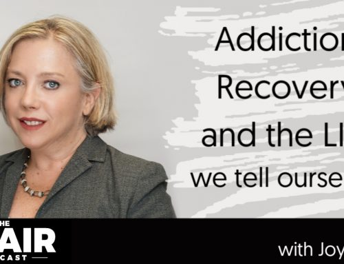 Addiction, Recovery, and the Lies We Tell Ourselves with Joy Siegel