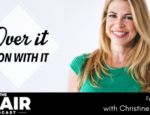 Over It and On With It with Christine Hassler