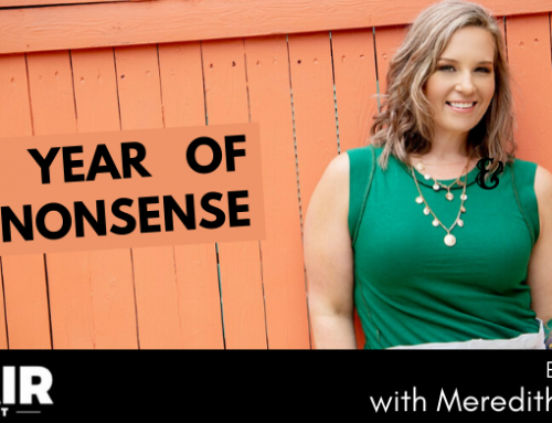 The Year of No Nonsense with Meredith Atwood