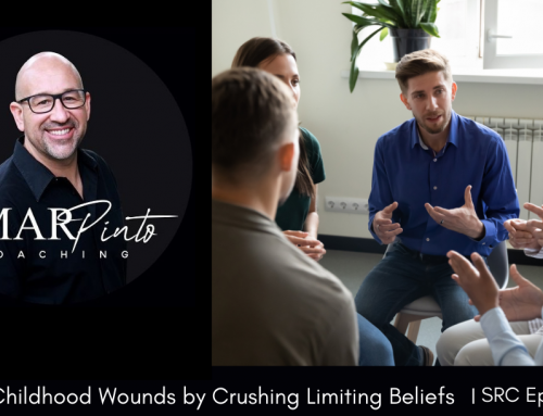 Healing Childhood Wounds by Crushing Limiting Beliefs